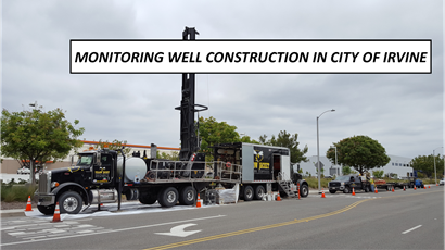 Monitoring well construction in Irvine